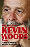 Front cover for the book Kevin Woods Story: In the Shadow of Mugabe's Gallows by Kevin Woods