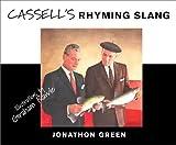 Cassell's Rhyming Slang, Jonathon Green, 0304355135