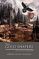The Gold Shapers: Book Two The Goldfinder