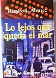 img - for Lo lejos que queda el mar (Pepe Navarro, la coleccion) (Spanish Edition) book / textbook / text book