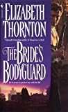 The Bride's Bodyguard: A Novel