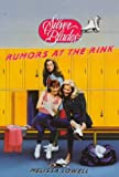 Rumors at the Rink, Melissa Lowell, 0553482939
