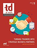 img - for Turning Trainers Into Strategic Business Partners book / textbook / text book