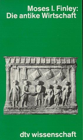 Die antike Wirtschaft.