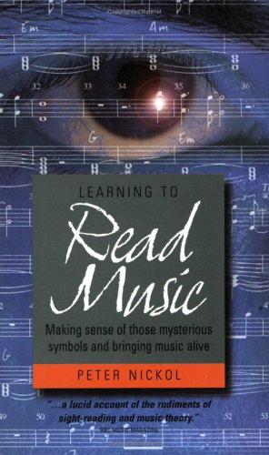 Learning to Read Music: How to Make Sense of Those Mysterious Symbols (How to Books (Midpoint))
