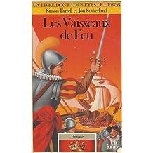 VAISSEAUX DE FEU (HISTOIRE 05) (LES)