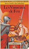Défis de l'histoire, numéro 5 : Les Vaisseaux de feu par Farrell