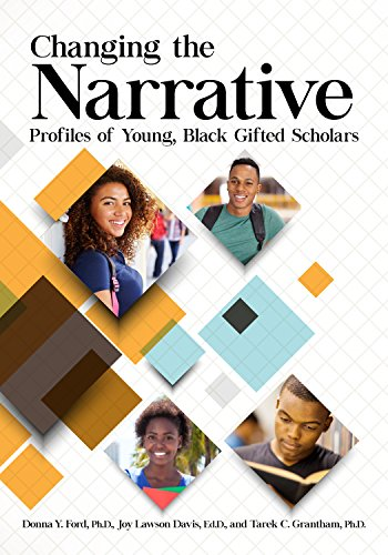 Changing the Narrative: Profiles of Young, Black Gifted Scholars