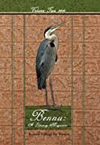 Bennu: A Literary Journal, Bennett College for Women, 1468525484