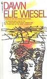 Dawn, Elie Wiesel, 0808598600
