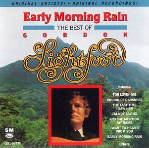 Image result for gordon lightfoot early morning rain