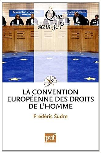 Livres téléchargeables gratuitement pour ibooks La Convention européenne des droits de l'homme by Frédéric Sudre 2130585140 PDF iBook