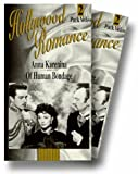 Hollywood Romance: Anna Karenina- Of Human Bondage [VHS]