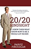 20/20 Hindsight: If I knew then what I know now I'd be a lot richer Pdf