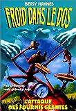 Froid dans le dos, Tome 9 : L'attaque des fourmis géantes