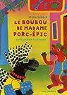Le boubou de Madame Porc-Epic par Kouton