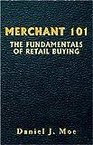 Merchant 101, Daniel J. Moe, 1413466141