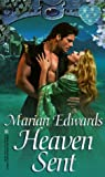 Heaven Sent, Marian Edwards, 0821760599