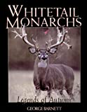 Whitetail Monarchs, George Barnett, 1572232676