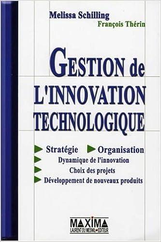 Livres gratuits en ligne Gestion De L'innovation Technologique epub pdf