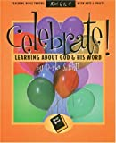 Celebrate Learning about God and His Word, D. Schlitt, 0805402462