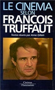 Le cinéma selon François Truffaut par François Truffaut