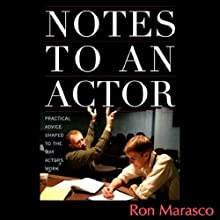 Notes to an Actor Audiobook by Ron Marasco Narrated by Ron Marasco
