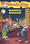 Geronimo Stilton #64: Magical Mission