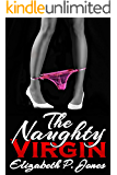 The Naughty Virgin (Erotica, Erotic Romance, Erotica for Women)