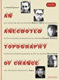 img - for An Anecdoted Topography of Chance: By Daniel Spoerri, Robert Filliou, Emmett Williams, Dieter Roth, Roland Topor. book / textbook / text book