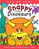 Snappy Little Dinosaurs, Dugald A. Steer, 1571459022