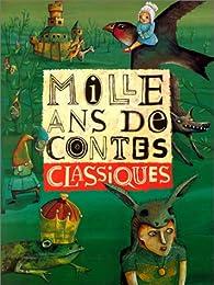 Mille ans de contes classiques par Charles Perrault