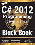 C# 2012 Programming, Covers .Net 4.5, Black Book
