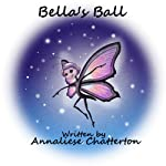 Bella's Ball | Annaliese Chatterton