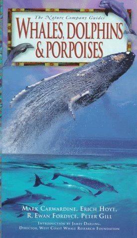Whales, Dolphins & Porpoises (Nature Company Guides) ebook