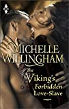 The Viking's Forbidden Love-Slave (MacEgan Brothers series)
