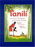 Tanili: An Afrocuban Folktale (English and Spanish Edition)