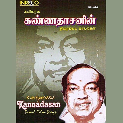 Kaviyarasu Kannadasan Tamil Film Songs (Tamil Film Songs)