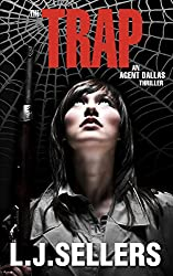 The Trap: (An Agent Dallas Thriller)