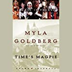 Time's Magpie: A Walk in Prague (Unabridged Selections) | Myla Goldberg