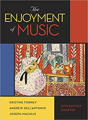 ;FULL; The Enjoyment Of Music (Shorter Twelfth Edition). create Lawlen letras cheap Alagnak exito 51GZI3XDD1L._SX363_BO1,204,203,200_