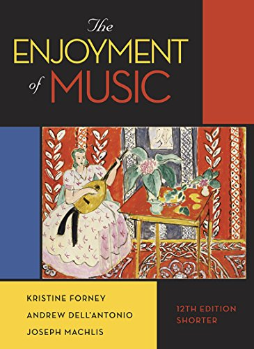 The Enjoyment of Music (Shorter Twelfth Edition) cover