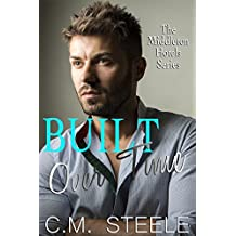 Built Over Time (The Middleton Hotels Series Book 4)