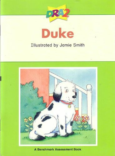 DRA2 Duke (Benchmark Assessment Book Level 8) (Developmental Reading Assessment Second Edition)