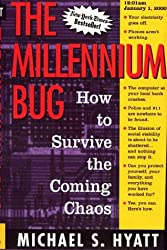 The Millennium Bug : How to Survive the Coming Chaos