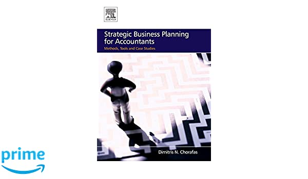 strategic business planning for accountants chorafas dimitris n