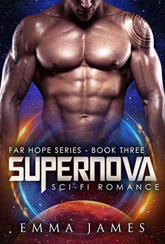 Supernova: Sci-Fi Romance (Far Hope Series Book 3)