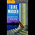 Think Murder (Adina Donati, Accidental Sleuth Book 1)