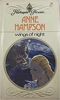 WINGS OF NIGHT (Harlequin Presents #16)