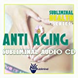 Anti Aging Subliminal CD